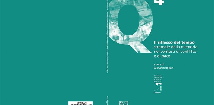 """Quarto Quaderno della Collana """"Il riflesso del tempo. Strategie della memoria nei contesti di conflitto e di pace"""""""