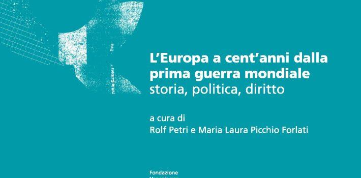 """Quinto Quaderno della Collana """"L'Europa a cent'anni dalla prima guerra mondiale storia, politica, diritto"""""""